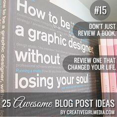 25 Awesome Blog Post Ideas by CreativeGirlMedia.com