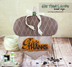 Give Thanks Wood Sign - Happy Card Factory  #MyScrapChick