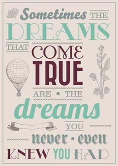 Sometimes the dreams that come true...