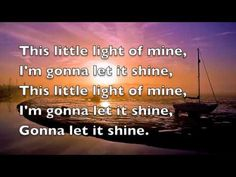 This Little Light Of Mine Lyric Video