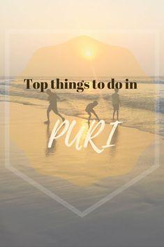 Top things to do in Puri #puri #odisha #india #travel
