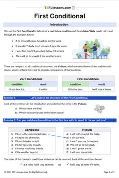 This lesson introduces students to the First Conditional. It focuses on form and uses. There are also a variety of written practice exercises and a revision section.We have a teacher's copy (including teacher's notes and an answer key) and a student version. Click through to register and download. #FirstConditional #ConditionalType1 #TeachEnglish #LearnEnglish #TESOL #TESL #TEFL #ELT #ESL #EFL #TeachingEnglish #TEFLtimesavers #EnglishHandouts #EnglishWorksheets #TEFLlessonPlans Efl Teaching, Teaching Plan, Free Teaching Resources, Esl Lessons, Online Lessons, English Lessons, Esl Lesson Plans, Teacher Notes, Study Hard