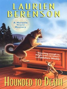 Hounded To Death (A Melanie Travis Mystery, Book 14) by Laurien Berenson