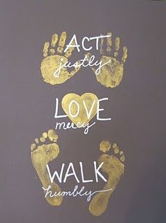 diy: Act Justly, Love Mercy, Walk Humbly - Micah This would even be cute if I end up teaching a Sunday School class :) Kids Crafts, Arts And Crafts, Family Crafts, Art Projects, Projects To Try, Ideias Diy, Deco Floral, Home And Deco, Making Ideas