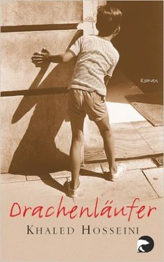 Drachenläufer: Roman: Amazon.de: Khaled Hosseini, Angelika Naujokat, Michael Windgassen: Bücher