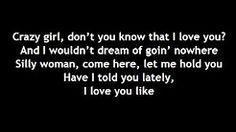 Eli Young Band - Crazy girl (Lyrics) - YouTube