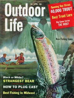 Rainbow on! Two fishermen in a canoe at the falls on this imagined river. Fly Fishing Books, Fishing Magazines, Best Fishing, Best Trout Lures, Outdoor Life Magazine, Fishing Photos, Life Cover, Magazine Art, Magazine Covers
