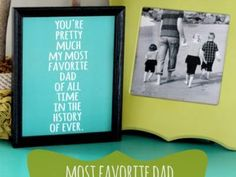 Most Favorite Dad Printable Quote {Father's Day Quotes}