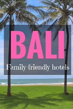 Planning a Bali vacation with kids? If you are deciding where to stay in Bali with kids, here we give you our pick of the best family friendly hotels in Bali. Bali With Kids, Travel With Kids, Family Travel, Family Friendly Resorts, Family Resorts, Bali Travel, Luxury Travel, Amazing Destinations, Adventure Travel