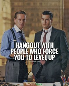 Hangout with people who force you to level up. Your income is the average of your five best friends. Want to become a forex, crypto or penny stock trader? Then hangout with traders!