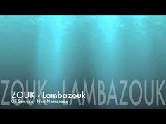 Gil Semedo - Nha Namorada -  Nice, easy tract for Zouk practice