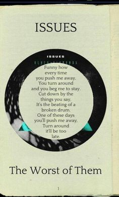 Issues - the worst of them ...this song though >>>>>>>>