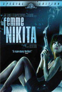 La Femme Nikita.  1990.  Anne Parillaud, Marc Duret, Patrick Fontana, stars.  Luc Besson, writer & director.