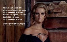 "Claudia Cardinale - ""Once Upon a Time in the West"""