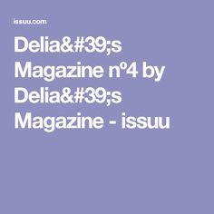 Delia's Magazine nº4 by Delia's Magazine - issuu