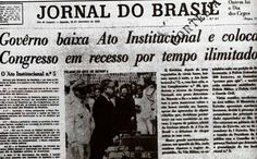 """""""Capa histórica do Jornal do Brasil relata o Ato Institucional 5, em 1968."""""""