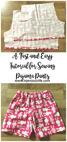 A fast and easy tutorial for sewing pajama pants.