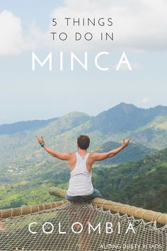 Minca, Colombia is an ideal place to spend a few days on your way north. Nature, hikes and super chilly water holes its a fantastic way to escape the heat for a day or two!
