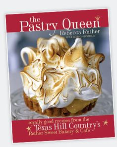 The Pastry Queen Cookbook by Rebecca Rather. I bought it tonight after attending her cooking class at the Cooking Depot in Cuero, Texas.
