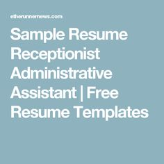 sample resume receptionist administrative assistant free resume templates. Resume Example. Resume CV Cover Letter