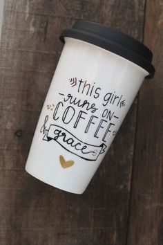 Coffee and Grace Travel Mug - Hand Painted Mug - This Girl Runs on Coffee and Grace Mug - Christian Ceramic  Travel Mug by MorningSunshineShop on Etsy https://www.etsy.com/listing/204349381/coffee-and-grace-travel-mug-hand-painted
