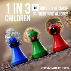 Day 18 of Food Allergy Awareness Month.  1 in 3 children is bullied because of their food allergy.  Taunted with their allergen, teased, harassed, made fun of. And potentially at risk of having a fatal anaphylactic reaction. Make sure people know you have #noappetiteforbullying.