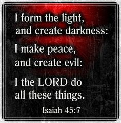 Isaiah 45:7 True Love Stories, Love Story, Book Of Isaiah, Make Peace, Bible Verses, Scriptures, Meditation Space, Lord, Amen