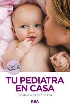 tu pediatra en casa-carlos gonzalez-9788490563731