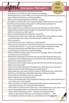 April Journal Prompts~ 30 Questions to connect you to Faith, Hope, & Inspiration - Journal Connection Journal Topics, Journal Writing Prompts, Journal Entries, January Journal Prompts, Love Journal, Daily Journal, Bullet Journal, Writing Challenge, Writing Tips