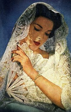 Vintage bride and Chantilly Lace............http://www.pinterest.com/consuelotron/mantilla-espa%C3%B1ola/