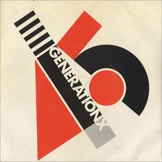 """Barney Bubbles design of 'Your Generation' 7"""" single, by Generation X    http://www.barneybubbles.com/blog/archives/tag/al-mcdowell#"""
