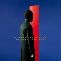 Benjamin Clementine – At Least for Now - 2015