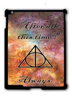 Harry Potter Severus Snape Quote iPad case, Available for iPad 2, iPad 3, iPad 4 , iPad mini and iPad Air