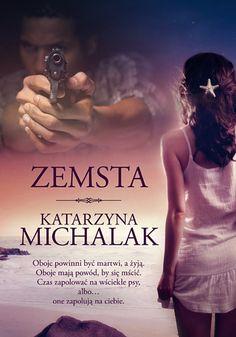 Zemsta - Katarzyna Michalak - swiatksiazki.pl