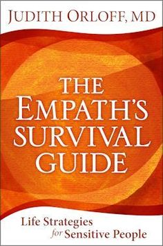 Take a quiz to learn from Dr. Orloff's book, EMOTIONAL FREEDOM to learn if you're an emotional empath and how to protect yourself.
