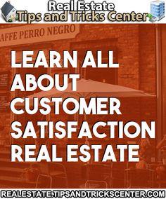 #realestate #customersatisfaction