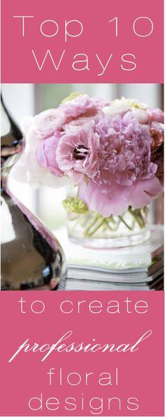 Kiki's List: My Top 10 Floral Design Tips.