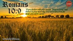 Bible Verse of the day - Romans Romans Bible, Romans 10 9, Bible Verses, Scriptures, Bible Verse Background, Jesus Today, Bible Images, Word Of God, Thy Word