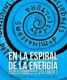 En la espiral de la energía / Ramón Fernández Durán, Luis González Reyes. Libros en Acción ; Baladre, 2014