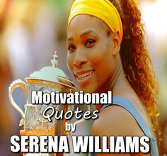 motivational quotes by serena williams