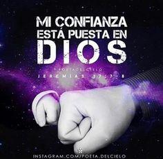 Mi confianza eata puesta en Dios