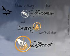 Divergent Quote - Abnegation and Dauntless. A hand reaching through the fire...Brave? Selfless? Both...?