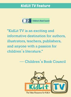 Children's Book Council reviews KidLit.TV. KidLit TV, a website delivering daily kid lit news and interviews through videos and articles.