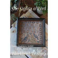 """She Sights a Bird. Gráfico de punto de cruz de la colección""""for the birds"""" de Blackbird designs en www.lacasinaroja.com"""