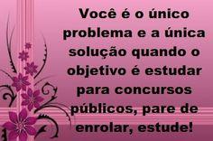 Lu Concursos: CONCURSEIRO... VOCÊ É O ÚNICO PROBLEMA E A ÚNICA S...