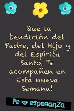 Bendecida semana Keep The Faith, My Lord, Gods Love, Picture Quotes, Good Morning, Blessed, Cards, Motivational, Google