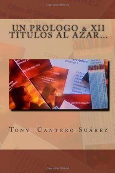 COMPRA LOS #LIBROS DE @TonyCantero Suárez CON #Arte10 :  http://www.arte10.com/catalogo__Tony%20Cantero%20Suarez via @arte10 #books #livre #libri #Arte