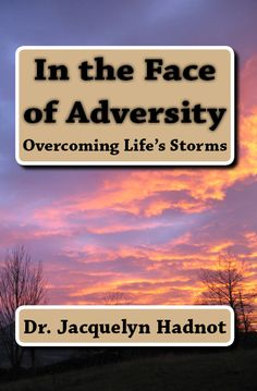In the Face of Adversity: Overcoming Life's Storms