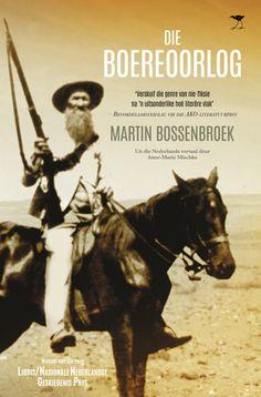 Martin Bossenbroek: Die Boereoorlog (vertaal deur Anne-Marie Mischke) - Protea Stellenbosch - R280 - 14 Augustus 2015 (Koop 'n Afrikaanse boek! dag)
