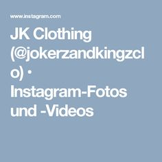 JK Clothing (@jokerzandkingzclo) • Instagram-Fotos und -Videos